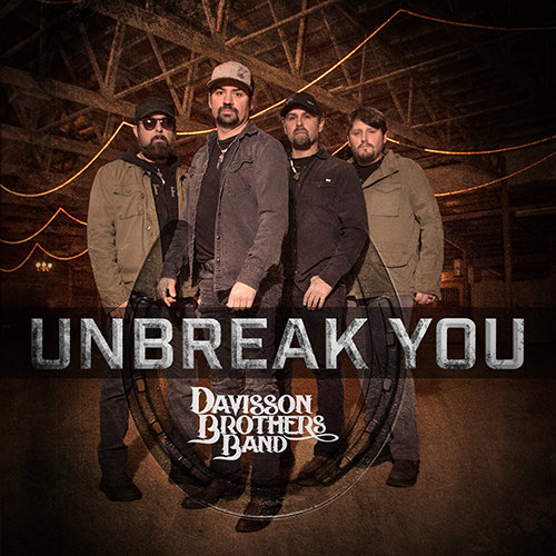 DAVISSON-BROTHERS-BAND-UNBREAK-YOU-500X500-042519-001